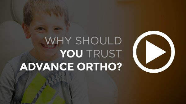 Why should you trust Advance Orthodontics?