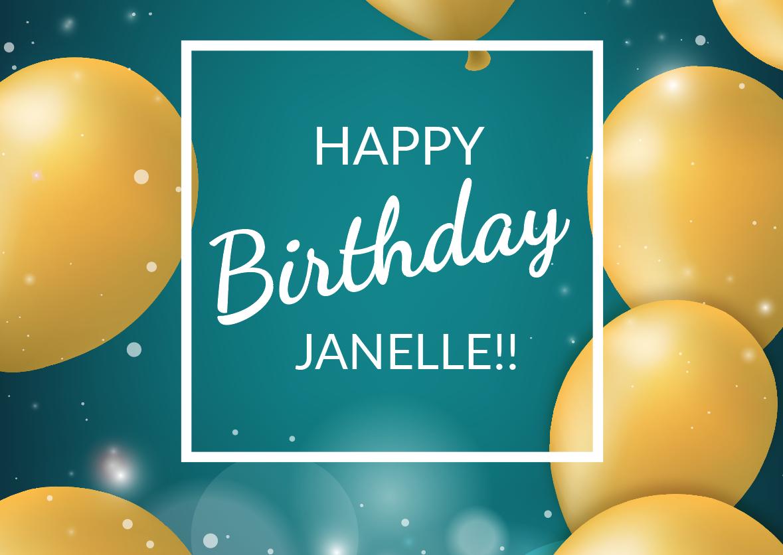 HAPPY BIRTHDAY, JANELLE!!